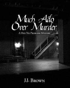 Much Ado Over Murder
